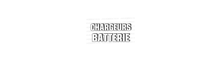 CHARGEURS BATTERIE